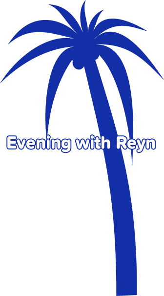 Evening with Reyn